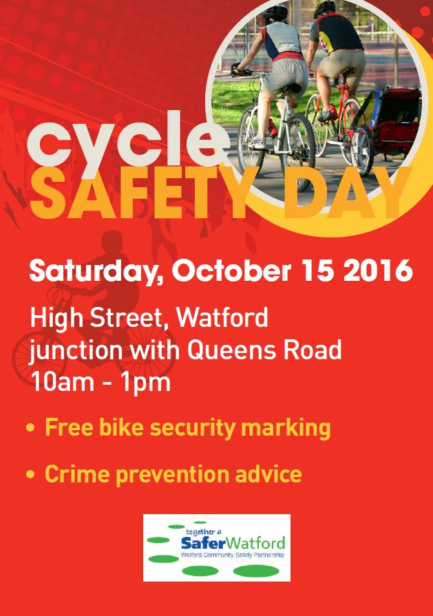 Watford #CycleSafetyDay on Saturday 15th October. Free cycle security marking and registration.